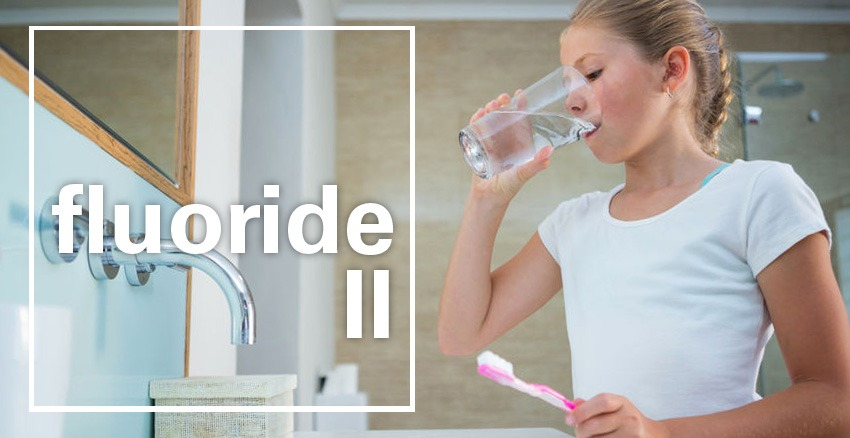 Fluoride — More Than Healthy Teeth