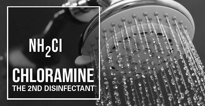 Chloramine – The Second Disinfectant