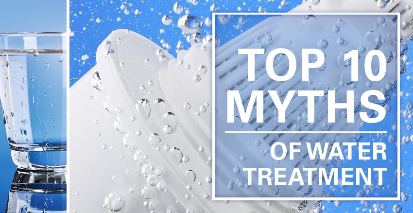Top 10 Misconceptions of Water Treatment